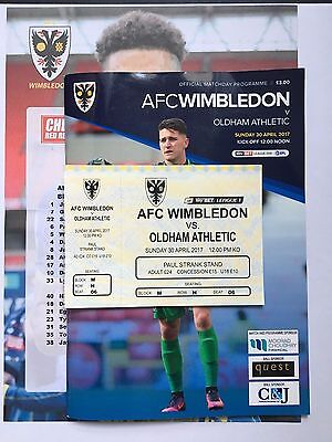 AFC WIMBLEDOM v OLDHAM ATHLETIC FOOTBALL PROGRAMME + T/S + TICKET 30/04/2017