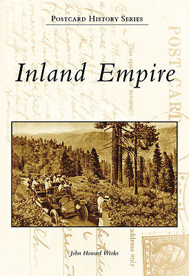 Inland Empire [Postcard History Series] [CA] [Arcadia Publishing]