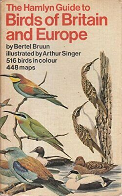 The Hamlyn Guide to Birds of Britain and Europe by Bertel Bruun Paperback Book