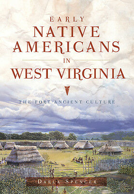 Early Native Americans in West Virginia: The Fort Ancient Culture [WV]