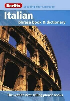 Berlitz: Italian Phrase Book & Dictionary by APA Publications Limited 9812680411