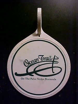 Ocean Trails Golf Bag Tag - Obsolete - NOW Trump National Los Angeles course