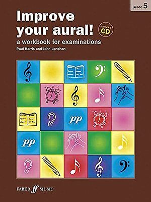 Improve Your Aural! Grade 5: A Workbook for Examinations | Faber & Faber
