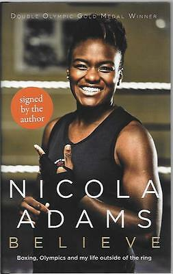 Signed Believe By Nicola Adams Brand New First Edition First Print Hardback