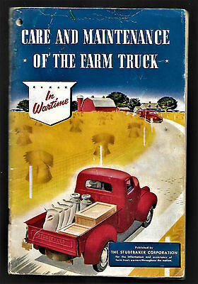 Vintage 1943 44 Studebaker Car Auto Farm Truck Care Maintenance In War Time Ww2