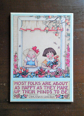 "Mary Engelbreit Colorplak ""Most Folks Are About As Happy..."" Lincoln quote 6 x 8"