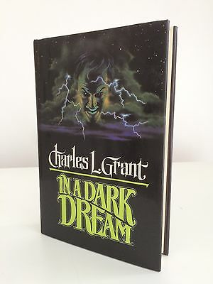 Charles L. Grant: In A Dark Place.  Signed first edition, 1989.