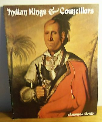Rare 1972 INDIAN KINGS & COUNCILLORS by David C. Hunt, Gilcrease Curator of Art