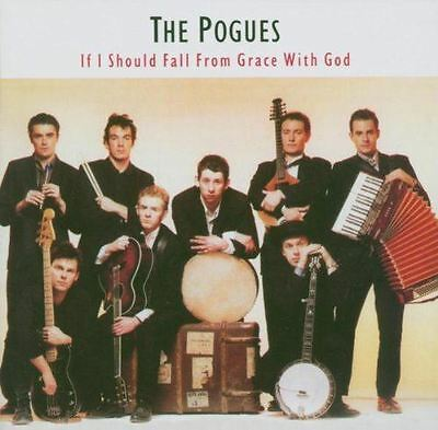 The Pogues - If I Should Fall From The Grave Of God CD Album