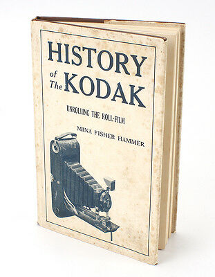 BOOK: HISTORY OF THE KODAK, HAMMER, 1940 WITH DUST JACKET/cks/191610