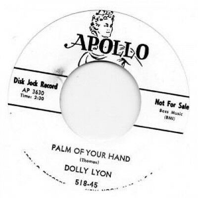 "DOLLY LYON Palm Of Your Hand 7"" VINYL European Apollo B/W Call Me Darling"