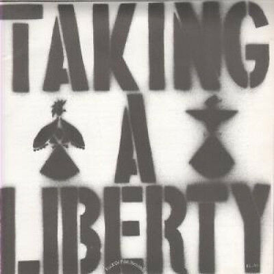 "FLUX OF PINK INDIANS Taking A Liberty 7"" VINYL UK Spider Leg 3 Track B/W Pass"