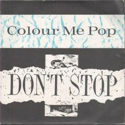 "COLOUR ME POP Don't Stop 7"" VINYL UK Waterfall B/w Don't Stop (wfl1) Crease To"