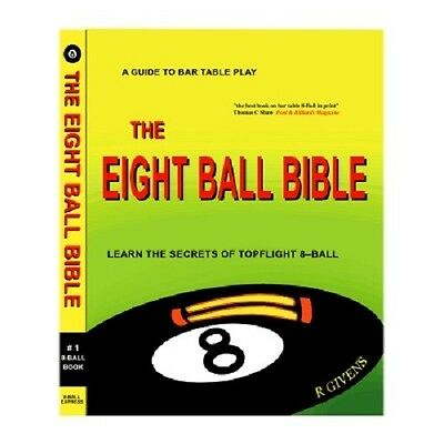 The Eight Ball Bible Pool Billiards Book By R. Givens Amazing Info for Bar Table