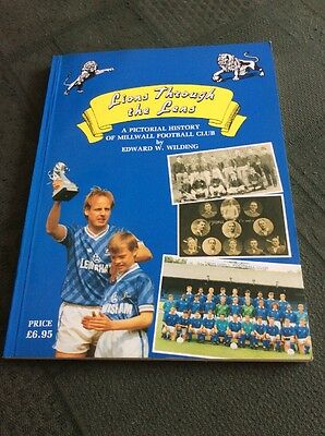 Lions Through The Lens, Pictorial History Of Millwall Football Club