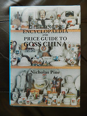 THE  CONCISE   ENCYCLOPAEDIA  &  PRICE  GUIDE  TO  GOSS  CHINA   Like  New