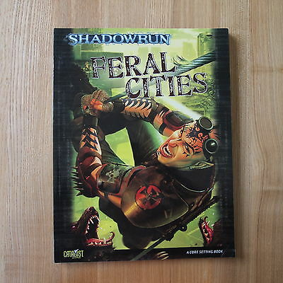 Feral Cities: A Shadowrun Core Setting. Softcover. 26202