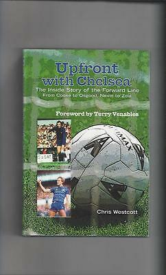 Upfront with Chelsea By Chris Westcott Hardback Football Book 2001 Autographed