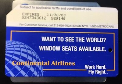 NY CITY METROCARD CONTINENTAL AIRLINES - WINDOW SEATS AVAILABLE issued Aug. 1999
