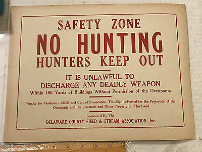 Early Delaware County Field Stream Association No Hunting Sign NOS Some wear PA