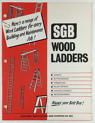 SGB Wood Ladders VTG Advertising Brochure SGB Steel Scaffolding And Shoring Co
