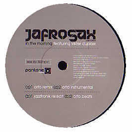 Jafrosax Feat. Vikter Duplaix - In The Morning - Pantone Music - 2005 #167163