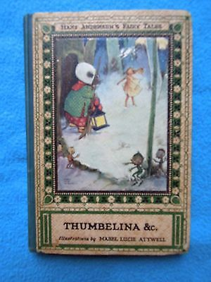 """Vintage  THUBELINA &c.  Illustrated by Mabel Lucie Attwell   circa 1930""""s ?? Hc"""