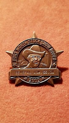 Ft Worth Texas Stock Show and Rodeo 2002 General Admission Sponsor Badge MINT