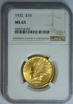 1932 ~ $10 Indian Gold ~ NGC MS63 #007