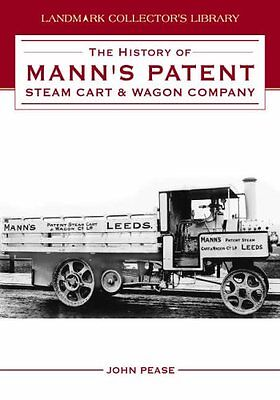 The History of Mann's Patent Steam Cart and Wagon Company