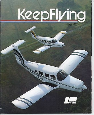 Keep Flying magazine fall 1977 - Piper Aviation, Fort Atkinson, WI