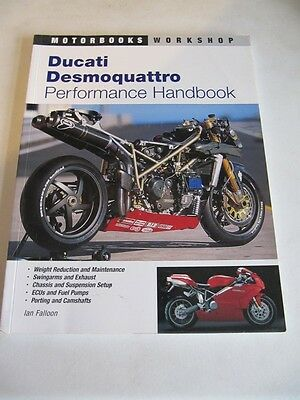 Ducati Desmoquattro Performance Handbook. Ian Falloon. New & Original !