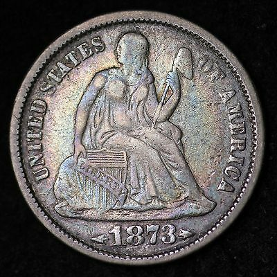 1873 WITH ARROWS Seated Liberty Dime CHOICE XF FREE SHIPPING E624 NN