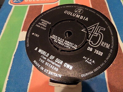 """The Seekers A World Of Our Own 7"""" Single 45RPM Pop"""