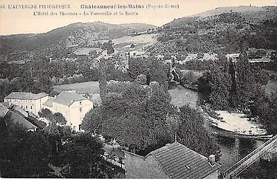 CHATEAUNEUF LES BAINS - Hotel THERMES - Passerelle - Sioule