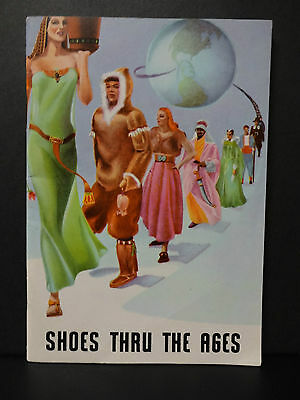 Shoes Thru the Ages- The Story of Footwear by International Shoe Company- Bookle