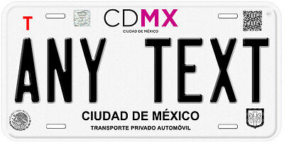 CDMX Mexico Any Name Number Novelty Auto Car License Plate C02