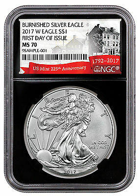 2017-W Burnished Silver Eagle NGC MS70 First Day Black 225th SKU48034