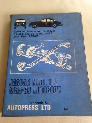 JAGUAR MARK 1, 2 1955-69 Autobook Workshop Manual Autopress Ltd 1972