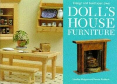 Design and Make Your Own Doll's House Furniture by Ruddock, Pamela Hardback The