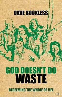 God doesn't do waste by Dave Bookless Paperback Book The Cheap Fast Free Post
