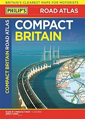 Philip's Compact Britain Road Atlas: Flexi A5 (Philips Road ... by Philip's Maps