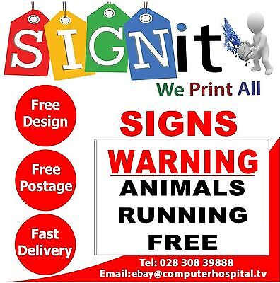 Warning Animals Running Free Sticker, Correx Plastic Or Aluminium Sign - P0018