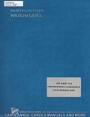 TEKTRONIX Manual 137 & 138 CHROMINANCE LUMINANCE GAIN NORMALIZER