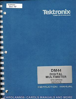 TEKTRONIX Manual DM44 DIGITAL MULTIMETER WITH OPTIONS - SERVICE