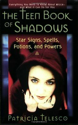 The Teen Book of Shadows: Star Signs, Spells, Po..., Telesco, Patricia Paperback