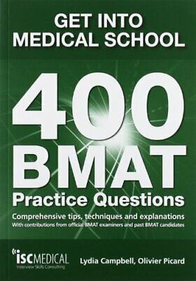 Get into Medical School. 400 BMAT Practice Questi... by Olivier Picard Paperback