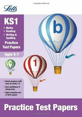 Reading, Writing and Maths: Practice Test Papers (Letts K... by Griffiths, Laura