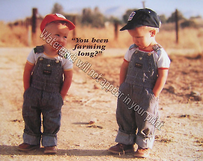 A63 You Been Farming Long Picture Print Children Infants Cabin Matted/Unmatted