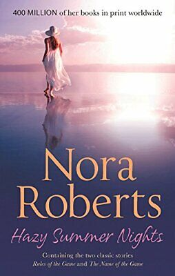 Hazy Summer Nights: Rules Of The Game/The Name Of The Game by Roberts, Nora The
